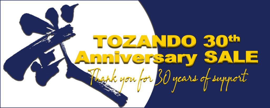 Tozano 30th Anniversary Sale - thank you for 30 years of support!